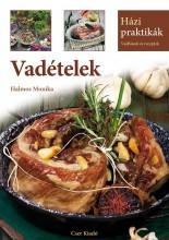 VADÉTELEK - HÁZI PRAKTIKÁK - Ekönyv - HALMOS MONIKA