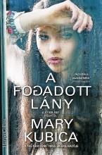 A fogadott lány - Ekönyv - Mary  Kubica