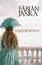 KOSZORÚFONAT (KÖTÖTT) - Ekönyv - FÁBIÁN JANKA
