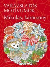 VARÁZSLATOS MOTÍVUMOK - MIKULÁS, KARÁCSONY - SZÍNEZŐ - Ekönyv - GRE, OLGA