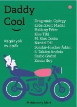 DADDY COOL - VAGÁNYOK ÉS APÁK - Ebook - MCMENEMY MÁRK