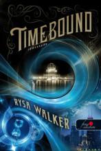 TIMEBOUND - IDŐCSAPDA - FŰZÖTT - Ekönyv - WALKER, RYSA