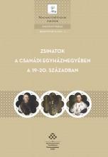 ZSINATOK A CSANÁDI EGYHÁZMEGYÉBEN A 19-20. SZÁZADBAN - Ekönyv - MTA TÖRTÉNETTUDOMÁNYI INTÉZET