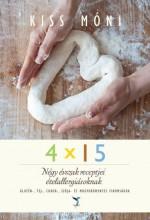 4X15 - NÉGY ÉVSZAK RECEPTJEI ÉTELALLERGIÁSOKNAK - Ekönyv - KISS MÓNI