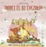 MARCI ÉS AZ ÉVSZAKOK - HANGOSKÖNYV - Ekönyv - K. LÁSZLÓ SZILVIA