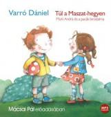 TÚL A MASZAT-HEGYEN - HANGOSKÖNYV - Ekönyv - VARRÓ DÁNIEL