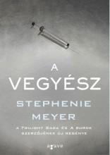 A VEGYÉSZ - Ekönyv - MEYER, STEPHENIE
