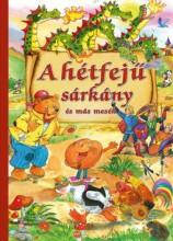 A HÉTFEJŰ SÁRKÁNY ÉS MÁS MESÉK - Ekönyv - CAHS KERESKEDELMI ÉS SZOLGÁLTATÓ BT