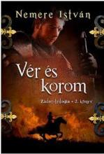 VÉR ÉS KOROM - ZÁDOR-TRILÓGIA 2. KÖNYV - Ekönyv - NEMERE ISTVÁN