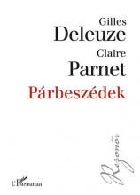 PÁRBESZÉDEK - Ekönyv - DELEUZE, GILLES - PARNET, CLAIRE