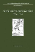 SZEGEDI BOSZORKÁNYPEREK 1726-1744 - Ekönyv - TÓTH G. PÉTER