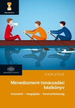 MENEDZSMENT-TANÁCSADÁSI KÉZIKÖNYV (2016) - Ekönyv - POÓR JÓZSEF