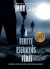 A FEKETE ESERNYŐS FÉRFI - Ekönyv - CURE, JOHN