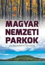 MAGYAR NEMZETI PARKOK ÉS TÁJVÉDELMI KÖRZETEK - Ekönyv - TKK