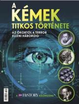 A KÉMEK TITKOS TÖRTÉNETE - A BBC HISTORY KÜLÖNSZÁMA (BOOKAZINE) - Ekönyv - KOSSUTH KIADÓ ZRT.