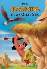 HIAWATHA ÉS AZ ÓRIÁS SAS (DISNEY KÖNYVKLUB) - Ekönyv - MAKAY LÁSZLÓ, MAKAYNÉ FORGÁCS MELINDA