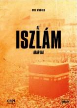 A ISZLÁM ALAPJAI - Ekönyv - WARNER, BILL