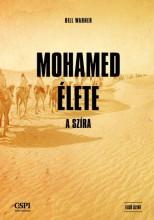 MOHAMED ÉLETE - A SZÍRA - Ekönyv - WARNER, BILL