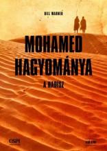 MOHAMED HAGYOMÁNYA - A HADÍSZ - Ekönyv - WARNER, BILL