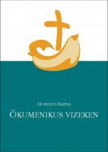 ÖKUMENIKUS VIZEKEN - Ekönyv - HORVÁTH BARNA