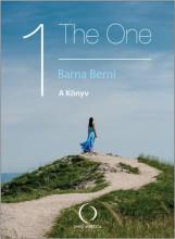 THE ONE - A KÖNYV 1. - Ekönyv - BARNA BERNI