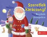 SZERETLEK KARÁCSONY! - VERSIKÉK ÜNNEPEKRE - Ekönyv - BOGOS KATALIN, NÉMETH CSONGOR