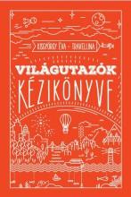 VILÁGUTAZÓK KÉZIKÖNYVE - Ebook - KISGYÖRGY ÉVA