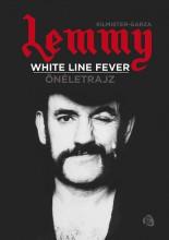 LEMMY - WHITE LINE FEVER - ÖNÉLETRAJZ - Ekönyv - KILMISTER-GARZA