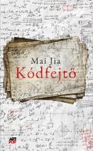 KÓDFEJTŐ - Ebook - JIA, MAI