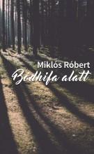 Bódhifa alatt - Ekönyv - Miklós Róbert