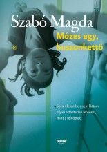 MÓZES EGY, HUSZONKETTŐ (KÉK) - Ekönyv - SZABÓ MAGDA