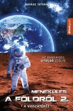 Menekülés a földről 2. - Ekönyv - Juhász István