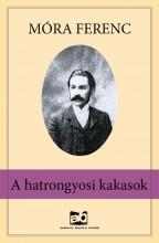 A hatrongyosi kakasok - Ebook - Móra Ferenc