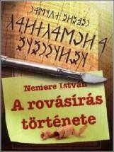 A rovásírás története - Ekönyv - Nemere István