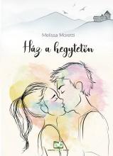 Ház a hegytetőn - Ekönyv - Melissa Moretti