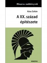 A XX. század építészete - Ebook - Kósa Zoltán