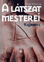 A látszat mesterei - Ekönyv - Timár Krisztina