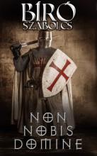 Non nobis Domine - Ekönyv - Bíró Szabolcs