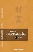 AZ IGAZI GAZDAGSÁG 10 TITKA - Ekönyv - JACKSON, ADAM J.