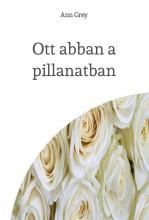 Ott abban a pillanatban - Ekönyv - Ann Grey