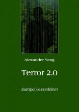 Terror 2.0 - Ekönyv - Alexander Yang