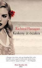Keskeny út északra - Ekönyv - Richard Flanagan