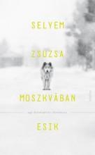 Moszkvában esik - Egy kitelepítés története - Ekönyv - Selyem Zsuzsa