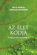 Az élet kódja - Titokzatos kvantumok - Ekönyv - Jim Al-Khalili, Johnjoe McFadden