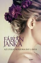 Az utolsó boszorkány lánya - Ebook - Fábián Janka
