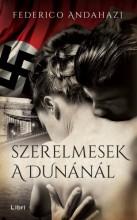 Szerelmesek a Dunánál - Ekönyv - Federico Andahazi