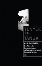 Dr. Mengele boncolóorvosa voltam az auschwitzi krematóriumban - Ekönyv - Dr. Nyiszli Miklós