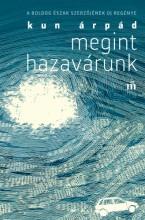 Megint hazavárunk - Ekönyv - Kun Árpád
