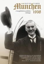 München - A megbékélési politika válsága, 1938 - Ekönyv - David Faber