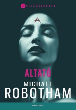 ALTATÓ - VILÁGSIKEREK - Ekönyv - ROBOTHAM, MICHAEL